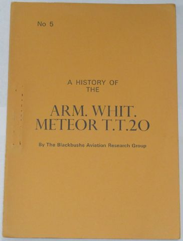 A History of the ARM. WHIT. Meteor T.T.20, by the Blackbushe Aviation Research Group